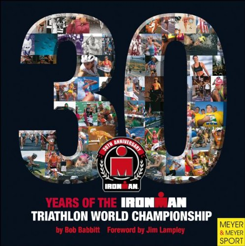 30 Years of the Ironman Triathlon World Championship (Ironman - Europe Triathlon