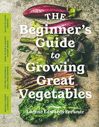 Book Cover: The Beginner's Guide to Growing Great Vegetables