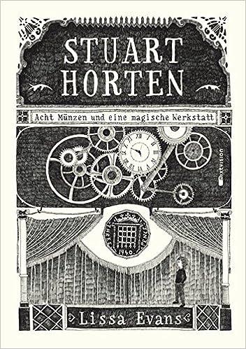 Stuart Horten Acht Münzen Und Eine Magische Werkstatt Amazonde