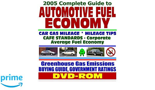 2005 complete guide to automotive and motor vehicle fuel economy rh amazon com 2014 Fuel Mileage Guide Car MPG