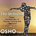 The Beloved: Vol. 1 |  Osho