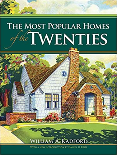 The Most Por Homes of the Twenties (Dover Architecture ... Radord Antique Home Plans on