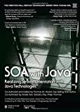 SOA with Java: Realizing Service-Orientation with Java Technologies (Prentice Hall Service Technology Series from Thomas Erl)