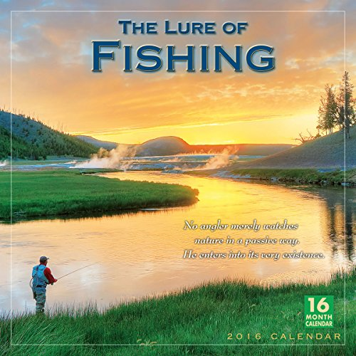 Lure of Fishing 2016 Wall Calendar