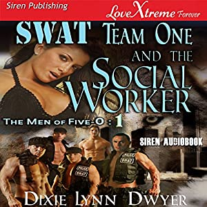 SWAT Team One and the Social Worker Audiobook