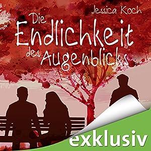 Jessica Koch - Die Endlichkeit des Augenblicks