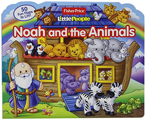 Fisher Price Little People Noah and the Animals (Lift-the-Flap) -