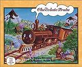 The Chocolate Train, Joanne Kornfeld, 097046293X