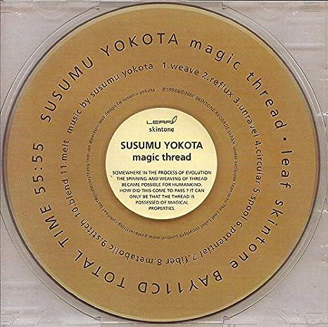 Magic Thread: Susumu Yokota: Amazon.es: Música