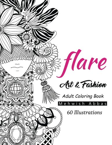 Download Flare: Art & Fashion Adult Coloring Book pdf