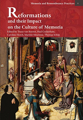 Reformations and their Impact on the Culture of Memoria (Memoria and Remembrance Practices) (English and German Edition)