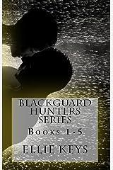 Blackguard Hunters Series: Books 1-5 Kindle Edition
