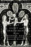 Sight and Embodiment in the Middle Ages 9780333961209