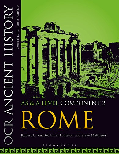 OCR Ancient History AS and A Level Component 2: Rome (Ocr As & a Level)