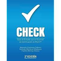 Check: Guía de Estudio Para El Examen de Certificación En Pld-FT