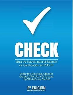 Check: Guía de estudio para el examen de certificación en PLD-FT (Spanish
