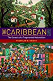 The Caribbean: The Genesis of a Fragmented Nationalism (Latin American Histories)