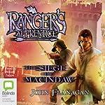 The Siege of Macindaw: Ranger's Apprentice, Book 7 | John Flanagan