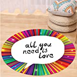 VROSELV Custom carpetColorful Decor All You Need is Love Inspirational Quote Speech Bubble Hippie Retro Poster Print for Bedroom Living Room Dorm White Round 79 inches