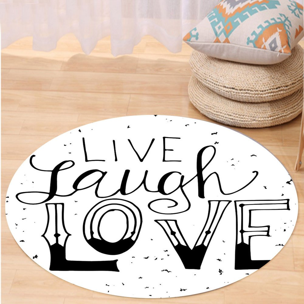 VROSELV Custom carpetLive Laugh Love Decor Quote Hand Drawn Typographical Artistic Design Positive Hipster for Bedroom Living Room Dorm Black and White Round 72 inches