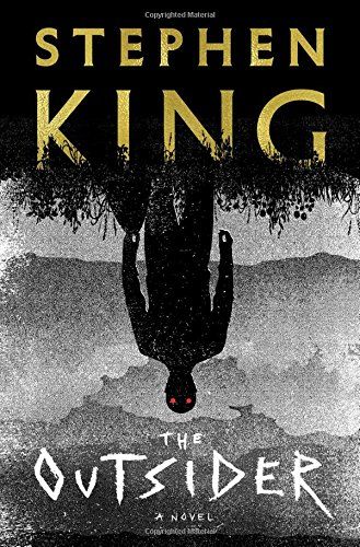 The Outsider: A Novel [King, Stephen] (Tapa Dura)
