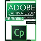 Adobe Captivate 2019: The Essentials (Second Edition)