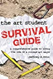 The Art Student Survival Guide 9781401843656