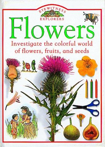 Flowers (Eyewitness Explorers)