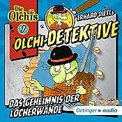Das Geheimnis der Löcherwände (Olchi-Detektive 7)   Erhard Dietl