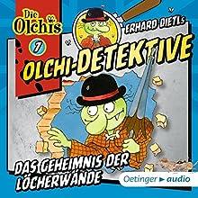 Das Geheimnis der Löcherwände (Olchi-Detektive 7) Hörspiel von Erhard Dietl Gesprochen von: Wolf Frass, Peter Weis, Patrick Bach, Christine Pappert
