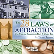 The 28 Laws of Attraction: Stop Chasing Success and Let It Chase You | Thomas Leonard