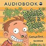 Richard Was a Picker | Carolyn Beck