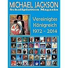 Michael Jackson - Schallplatten Magazin - Vereinigtes Königreich 1972 - 2014: Diskografie Motown Und Epic - Vollfarb-guide - Full Color Discography