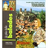 Plus belles balades: Toulouse