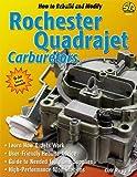 How to Rebuild & Modify Rochester Quadrajet Carburetors (S-a Design)