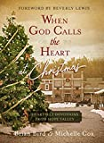 #7: When God Calls the Heart at Christmas: Heartfelt Devotions from Hope Valley