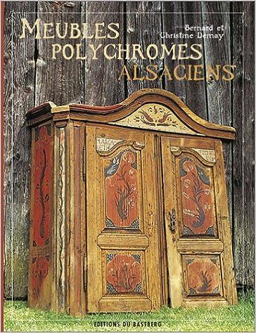 Lire un Meubles polychromes alsaciens pdf, epub ebook