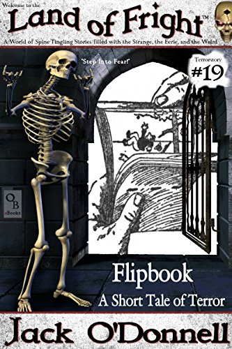 Flipbook: A Short Tale of Terror (Land of Fright Book 19)]()