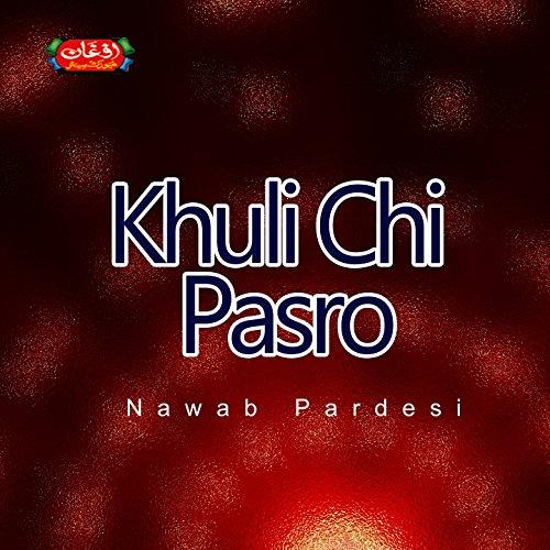 Khuli Chi Pasro