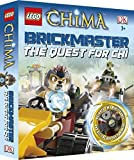 LEGO?? Legends of Chima Brickmaster the Quest for CHI by DK (2013-05-01)