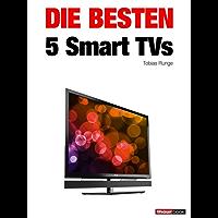 Die besten 5 Smart TVs (German Edition)