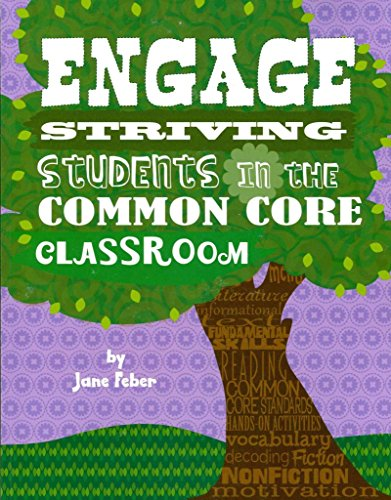 By Jane Feber - Engage Striving Students in the Common Core Classroom (2013-11-16) [Paperback]