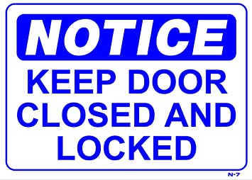 image about Keep Door Closed Sign Printable identify Consideration Retain Doorway Shut AND LOCKED 10x14 Hefty Accountability Plastic Indicator