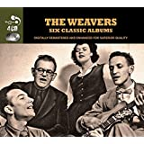 6 Classic Albums [Audio CD] The Weavers by The Weavers (2013-06-30)