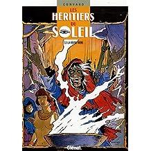 HÉRITIERS DU SOLEIL T03