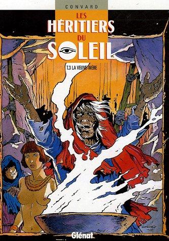 Les Heritiers Du Soleil - T.03  From GLENAT