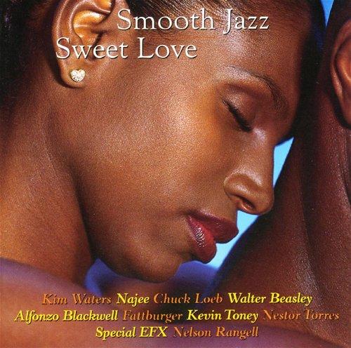 Smooth Jazz: Sweet Love