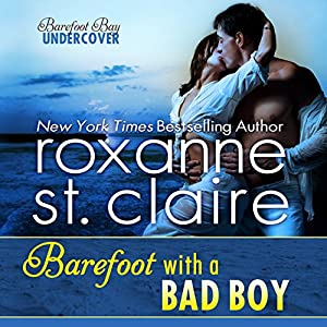 Barefoot with a Bad Boy Audiobook
