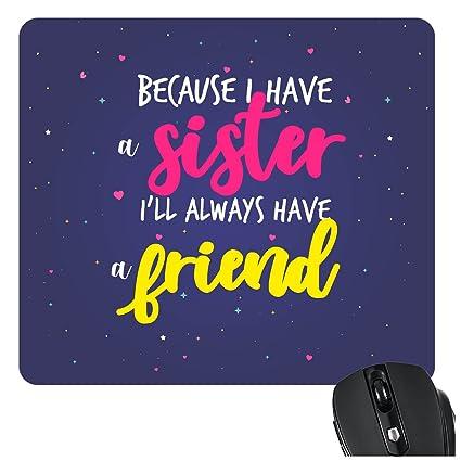 YaYa CafeTM Bhaidooj Birthday Gift For Sister Mousepad Always Friend Printed