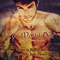 The Mortal One Audiobook by Shannon Bell Narrated by Emily Thorner